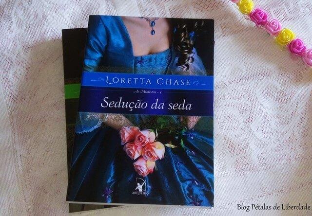 """""""Sedução da seda"""", As Modistas da Loretta Chase"""