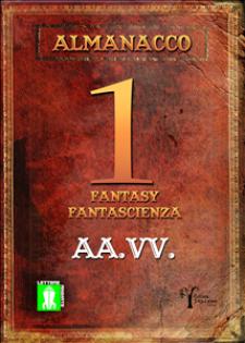 Almanacco 1 - fantasy-fantascienza