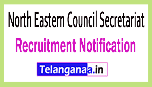 North Eastern Council Secretariat Recruitment