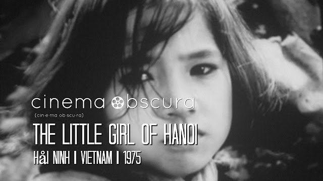 Cinema Obscura | The Little Girl of Hanoi | 1975
