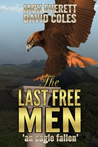 http://tometender.blogspot.com/2016/12/the-last-free-men-by-jack-everett-david.html