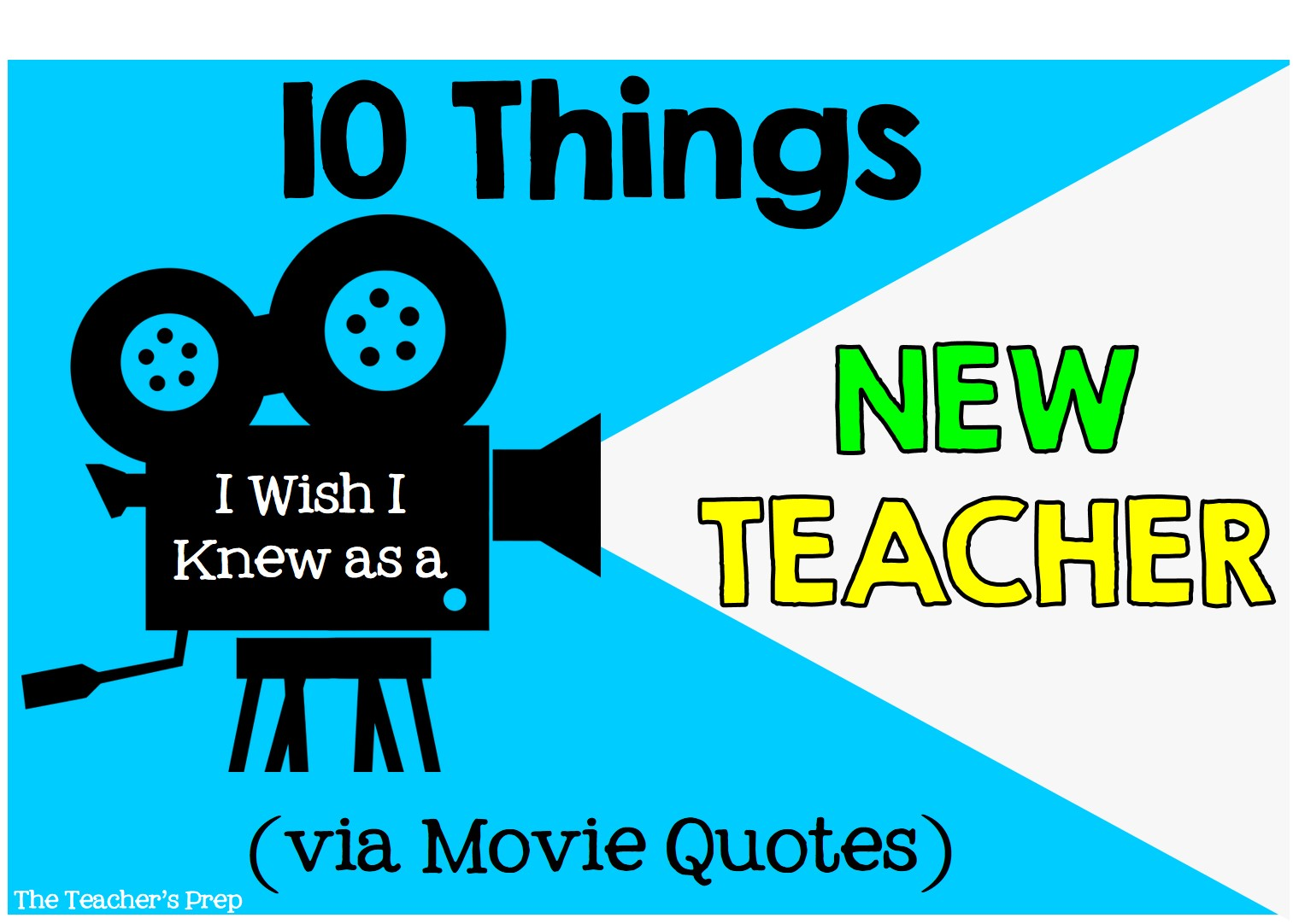 The Teacher's Prep: 10 Things I Wish I Knew As A New