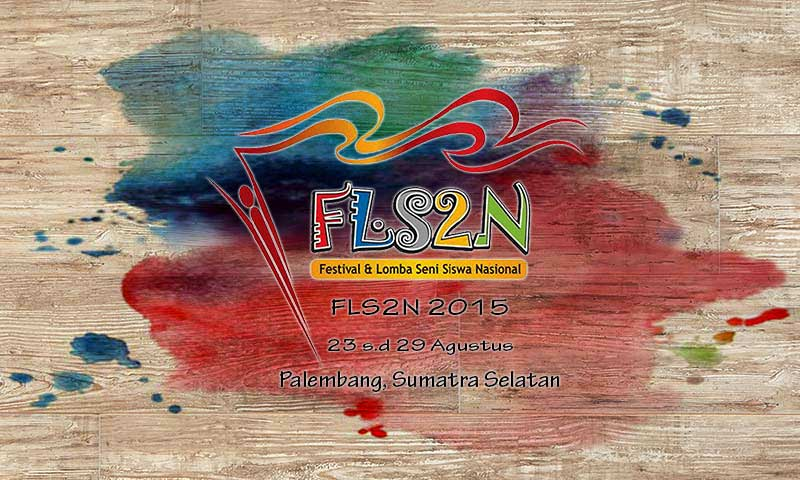 FLS2N 2015 - Palembang, Sumatra Selatan