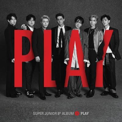 "SUPER JUNIOR – Album Ke-8 ""PLAY"" MP3"