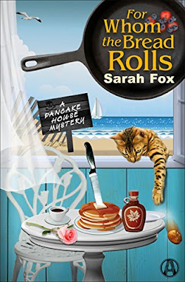 For Whom the Bread Rolls, by Sarah Fox