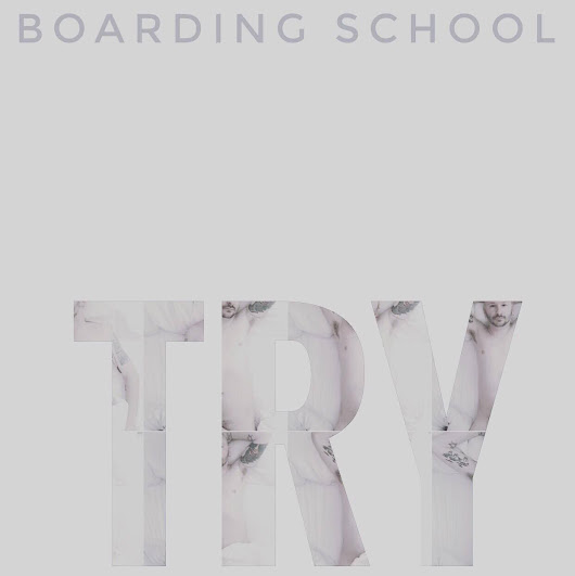 Boarding School - Try