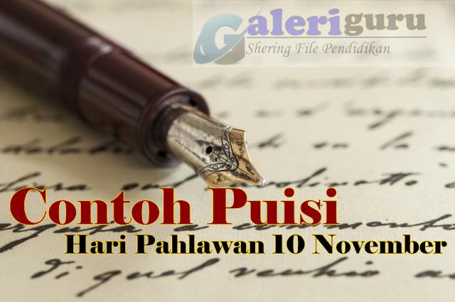 Contoh Puisi Hari Pahlawan 10 November - Galeri Guru