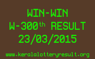 WIN WIN W 300 Lottery Result 23-3-2015
