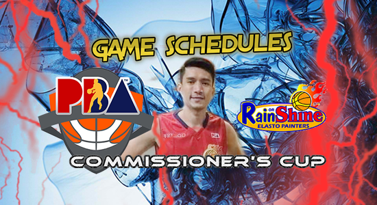 List of Rain or Shine Elasto Painters Game Schedules 2017 PBA Commissioner's Cup