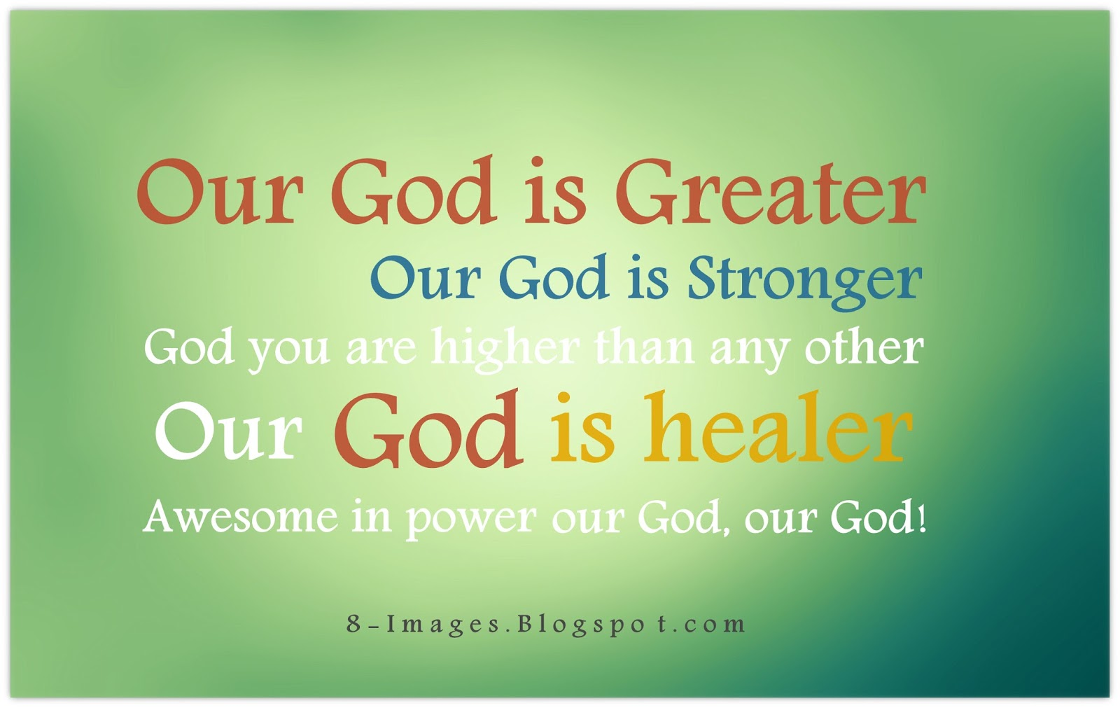Our God Is Greater Our God Is Stronger God You Are Higher Than Any