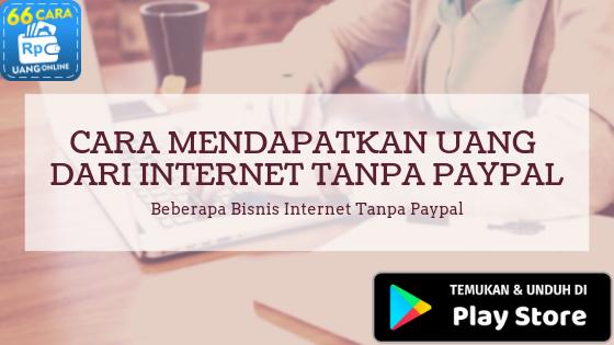 Uang Dari Internet Tanpa Paypal