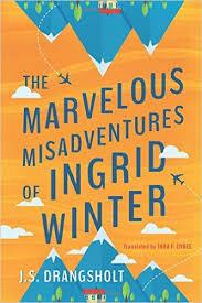 https://www.goodreads.com/book/show/32874445-the-marvelous-misadventures-of-ingrid-winter
