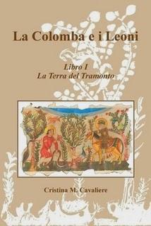 http://www.lulu.com/shop/cristina-m-cavaliere/la-colomba-e-i-leoni-libro-i-la-terra-del-tramonto/ebook/product-21336338.html