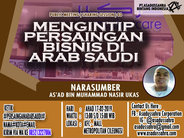 public-meeting--sharing-session---mengintip-persaingan-bisnis-di-arab-saudi--03