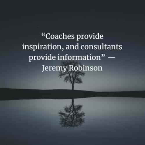 Best coaching quotes about life from famous people