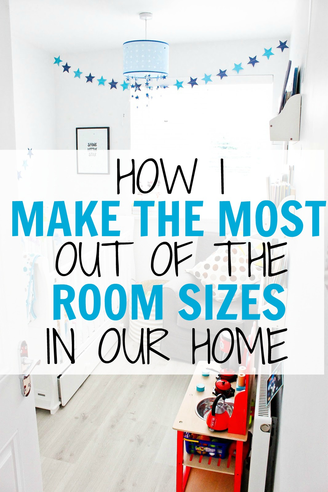 How I Made The Most Out Of The Room Sizes In Our Home, small rooms, modern nursery, blue star nursery, baby nursery ideas, inspiration for nursery,