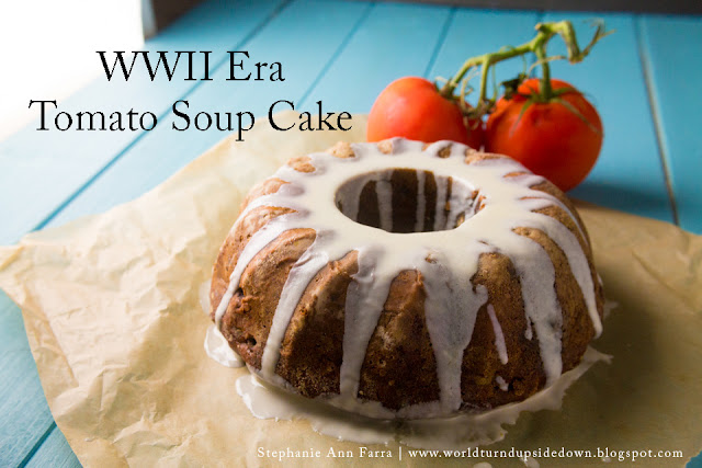 Soup to Nuts Cake WWII Tomato Soup Cake