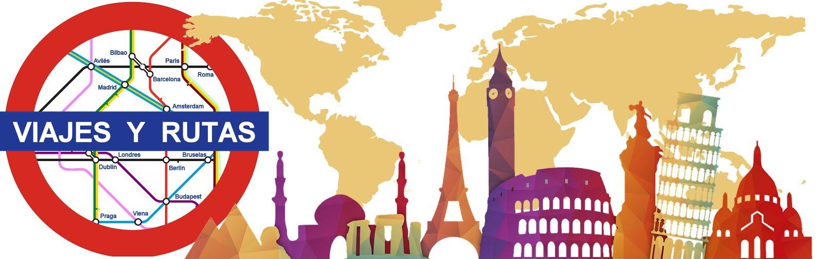 Viajes y Rutas| Viajes por España y escapadas por el mundo