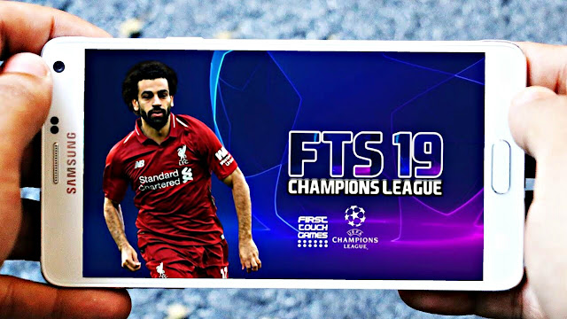 FTS 19 Mod Champions League Android Offline 300 MB HD Graphics