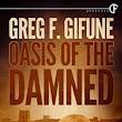 Oasis of the Damned by Greg F. Gifune