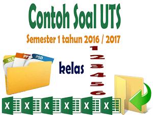 Contoh Soal Persiapan UTS SD Semester 1 Tahun 2016/2017