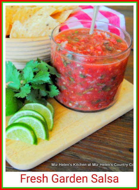 Fresh Garden Salsa at Miz Helen's Country Cottage
