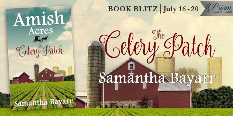 We're blitzing about THE CELERY PATCH by SAMANTHA BAYARR!
