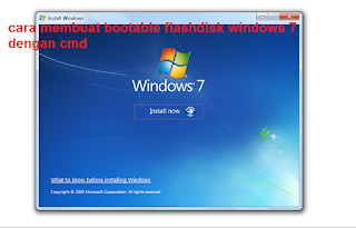 cara membuat bootable flashdisk windows 7 dengan cmd