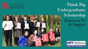 Beasiswa S1 di Ingris: University of Bristol Think Big Scholarships