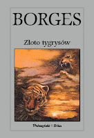 Borges, Złoto tygrysów, Okres ochronny na czarownice, Carmaniola