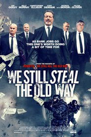 We Still Steal the Old Way – Legendado – HD 720p