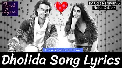 dholida-song-lyrics-loveyatri-ayush-sharma-warin-hussain-udit-neha-kakkar-palak-muchhal