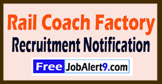 RCF Rail Coach Factory Kapurthala Recruitment Notification 2017 Last Date 14-08-2017