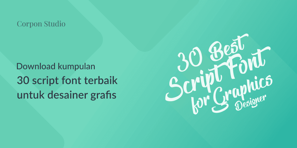 Download Kumpulan 30 Font Script Terbaik 2015 Untuk Desainer grafis