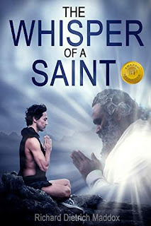 The Whisper of a Saint: A Search for the Permanent Bliss of Enlightenment book promotion Richard Dietrich Maddox