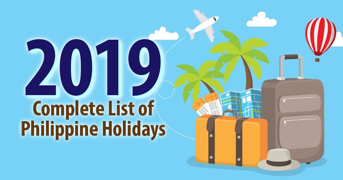The Complete List of 2019 Philippine Holidays ?? - The Most Popular Lists