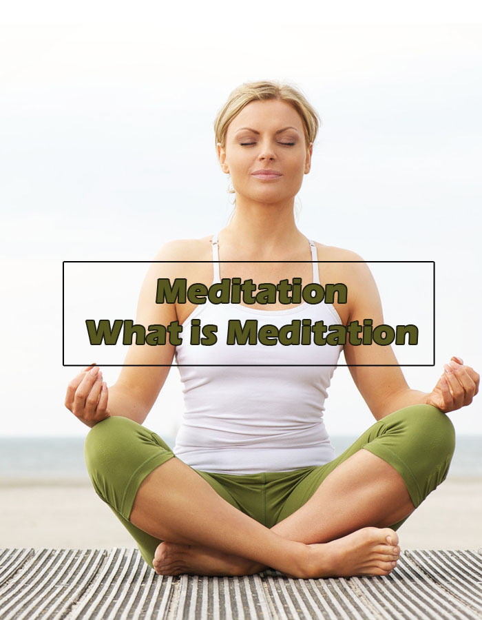 Meditation - What is Meditation