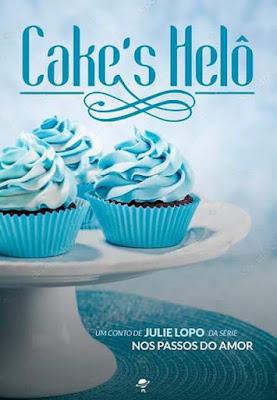 [Novidade] Cake's Helô de Julie Lopo