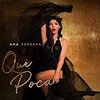 Ana Barbara - Que Poca