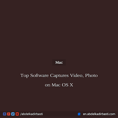 Top Software Captures Video and Photo on Mac OS X