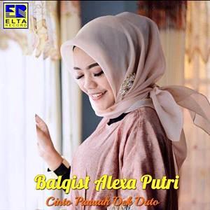 Balqis Putri Alexa - Cinto Panuah Dek Duto (Full Album)