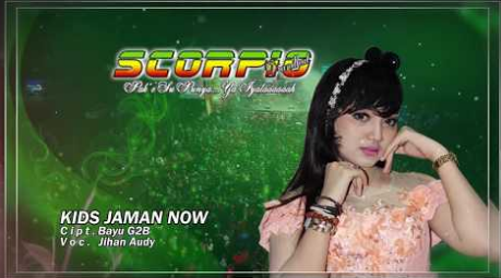 Jihan Audy, Dangdut Koplo, 2018, Kids Jaman Now,Download Lagu Jihan Audy - Kids Jaman Now Mp3 (4.56MB)