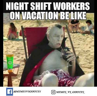 night shift work on vacation