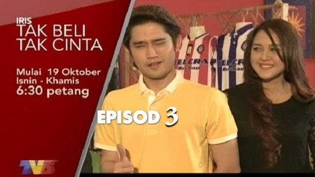 Drama TV3 Slot Iris, Tak Beli Tak Cinta – Episod 3