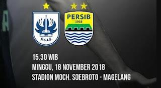 Prediksi PSIS Semarang vs Persib Bandung - Minggu 18 November 2018