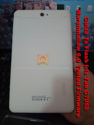 Guide To Flash Iris Tab G7050 Marshmallow 6.0 Tested Firmware Via SP Flashtool