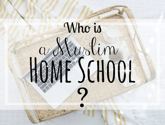who is a muslim home school?