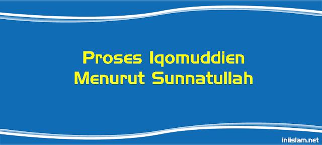 proses-iqomuddien-menurut-sunnatullah