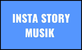 Cara Buat Insta Story Musik