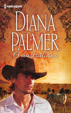 O australiano -   Diana Palmer